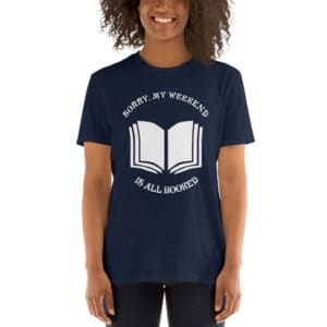 Sorry my weekend is all booked - Short-Sleeve Unisex T-Shirt
